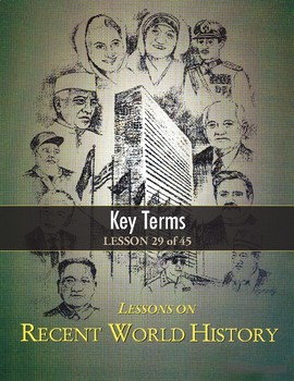 Key Terms (Post-World War II), RECENT WORLD HISTORY LESSON 29/45, Activity+Quiz