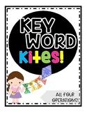 Key Word Math Activity- KEY WORD KITES!