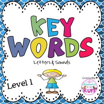 A Letters and Sounds Program: Key Words