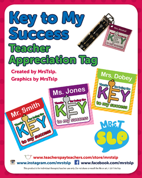 Key to My Success Teacher Appreciation Tag (editable)