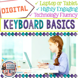 Keyboard Basics Digital Activities