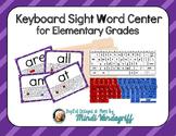 Keyboard Sight Word Center
