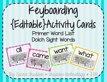 Keyboarding Activity Cards using Dolch Primer Word List {Editable}