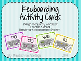 Keyboarding Activity Cards using F&P 25 High Frequency Wor