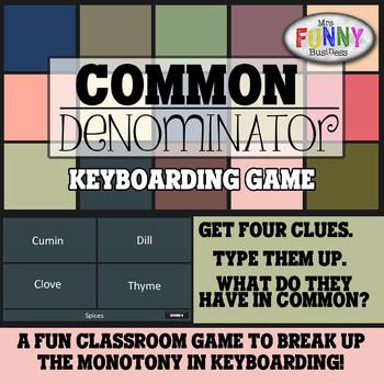 Keyboarding Game - Common Denominator