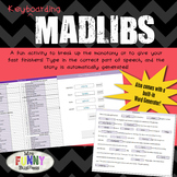 Keyboarding Madlibs Game - For Fast Finishers!