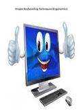 Keyboarding- Proper Keyboarding Techniques (Ergonomics) PowerPoint- Must Have!!!