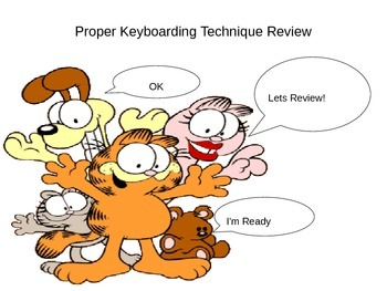 Keyboarding- Proper Keyboarding Techniques Review