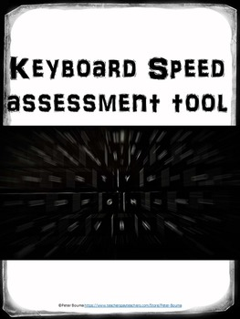 Keyboarding Speed Assessment Tool