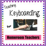 Teaching Keyboarding -Typing for Homeroom Teachers - Keyboarding Activities