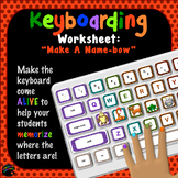 "Keyboarding Worksheet A (""Make a Name-Bow"")"
