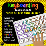 "Keyboarding Worksheet B (""Stick to Your Color Zones"")"