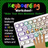 """Keyboarding Worksheet C (""""Make Your Own Keyboard Mnemonic Poster"""")"""