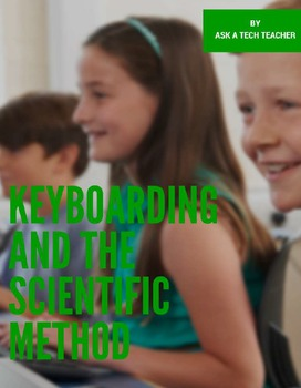 Keyboarding and the Scientific Method