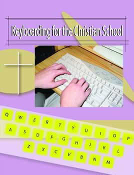 Keyboarding for the Christian School, Private School Complete Package