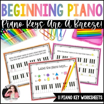 Piano Keys Worksheets: Keys are a Breeze! by Melody Payne | TpT