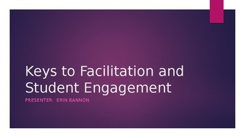 Keys to Facilitation and Engagement Powerpoint