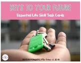 Keys to Your Future (Essential Life Skill Task Cards)