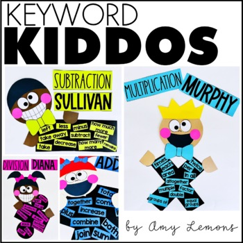 Keyword Kiddos:  Addition, Subtraction, Multiplication, and Division