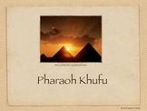 Khufu Presentation and Framed Outline