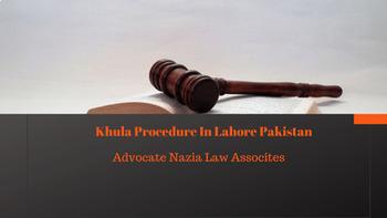 Khula Procedure In Pakistan - Best Lawyer in Pakistan