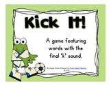 Kick It! - A Final K Sound Game