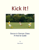 Kick It! Soccer in German Class