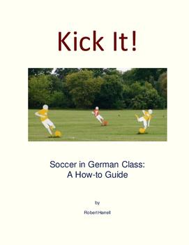 Kick It! Soccer in German Class