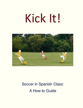 Kick It! Soccer in Spanish Class