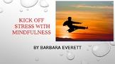 Stress and Mindfulness