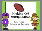 Kick Off To Multiplication: Distributive Property