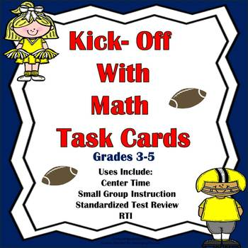 Task Cards: Kick-Off With Math