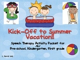Kick-off To Summer Vacation Speech Therapy Activity Packet /k/ Sound