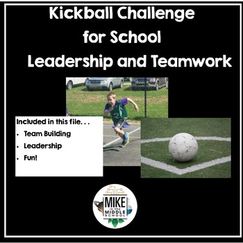 Kickball 2.0 A Middle School Advisory Challenge