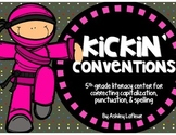 Kickin' Conventions {Spelling, Capitalization, & Punctuati