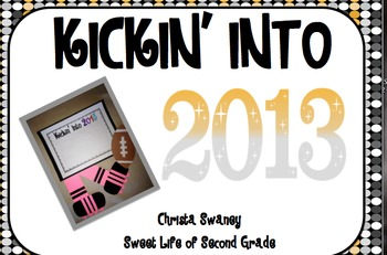 Kickin' Into 2013