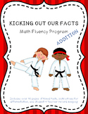 Kicking Out Our Addition Facts Fluency Program