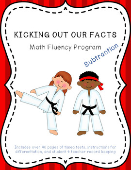 Kicking Out Our Subtraction Facts Fluency Program