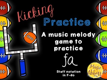Kicking Practice: Field Goal Inspired Melodic Practice, fa