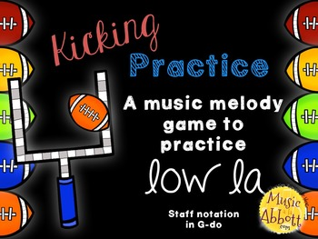 Kicking Practice: Field Goal Inspired Melodic Practice, low la