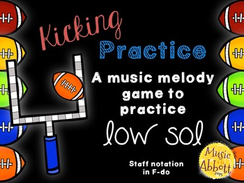 Kicking Practice: Field Goal Inspired Melodic Practice, low sol