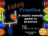 Kicking Practice: Field Goal Inspired Melodic Practice, re in mi-re-do patterns