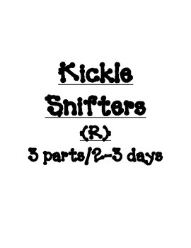 Kickle Snifters (R)