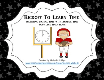 Kickoff to Learn Time! - Center Game - Time to the Hour an