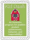 Kid Cash - Incentive Program for Student Achievement (farm theme)