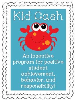 Kid Cash - Incentive Program for Student Achievement (sea