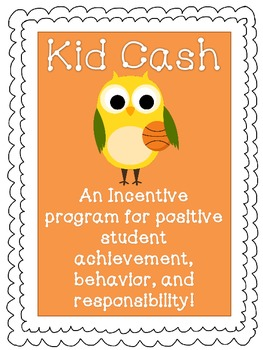 Kid Cash - Incentive Program for Student Achievement (sports owls theme)