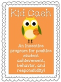 Kid Cash - Incentive Program for Student Achievement (spor