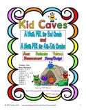 Kid Caves Math PBLs