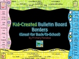 Bulletin Board Borders For Back-to-School {Kid Created}
